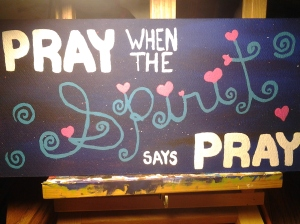 """From the Unitarian Universalist song, """"You got to do when the Spirit says do!"""""""