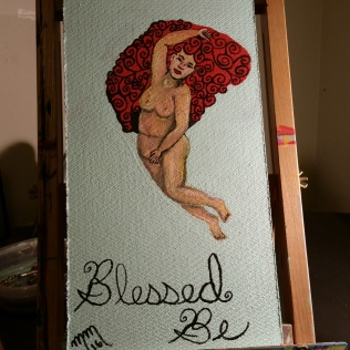 Blessed Be Woman, acrylic, board, SOLD