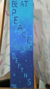 Be At Peace With Your Depths, acrylic, board